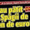 """Vezi ce-au patit actorii """"Spagii de un milion de euro""""!"""