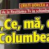 """Borcea a refuzat 200.000 euro de la Realitatea TV: """"Ce, ma, eu sunt Columbeanu?!"""""""