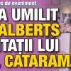 Cum i-a umilit Adina Alberts pe invitatii lui Viorel Catarama