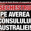 Sechestru pe averea consulului Australiei