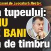 O noua potlogarie a casei de avocatura Nestor: Culmea tupeului – Patriciu nu are bani de taxa de timbru