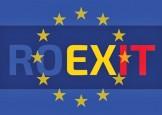 Roexit – solutie sau disolutie?