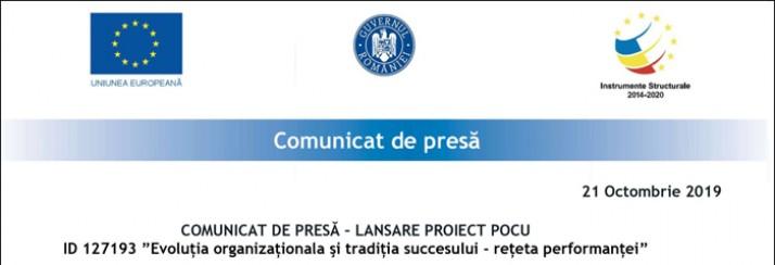 """Comunicat de presa: Lansare Proiect Pocu ID 127193 """"Evolutia organizationala si traditia succesului – reteta performantei"""""""