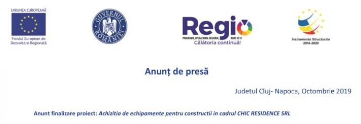 Anunt finalizare proiect: Achizitia de echipamente pentru constructii in cadrul CHIC RESIDENCE SRL