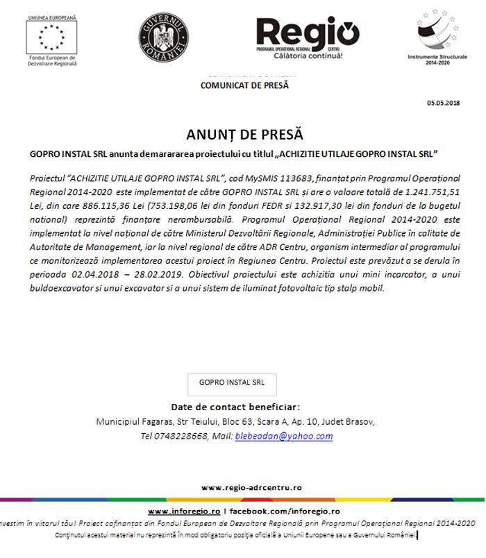 """anunt5 ANUNȚ DE PRESĂ GOPRO INSTAL SRL anunta demararea proiectului cu titlul """"ACHIZITIE UTILAJE GOPRO INSTAL SRL"""""""