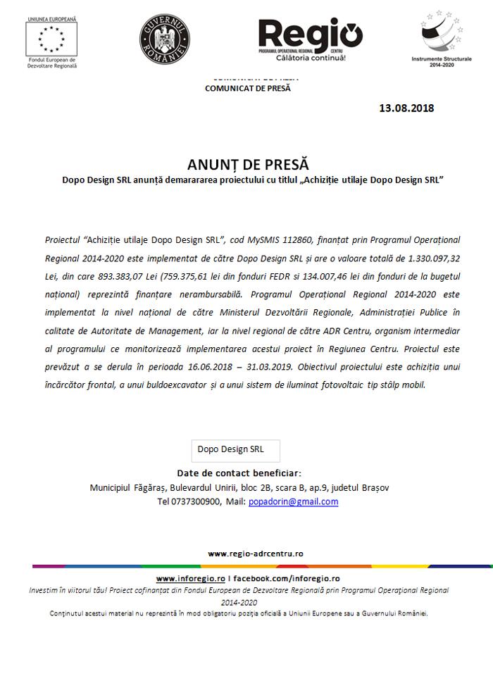 """13aug ANUNȚ DE PRESĂ Dopo Design SRL anunță demarararea proiectului cu titlul """"Achiziție utilaje Dopo Design SRL"""""""