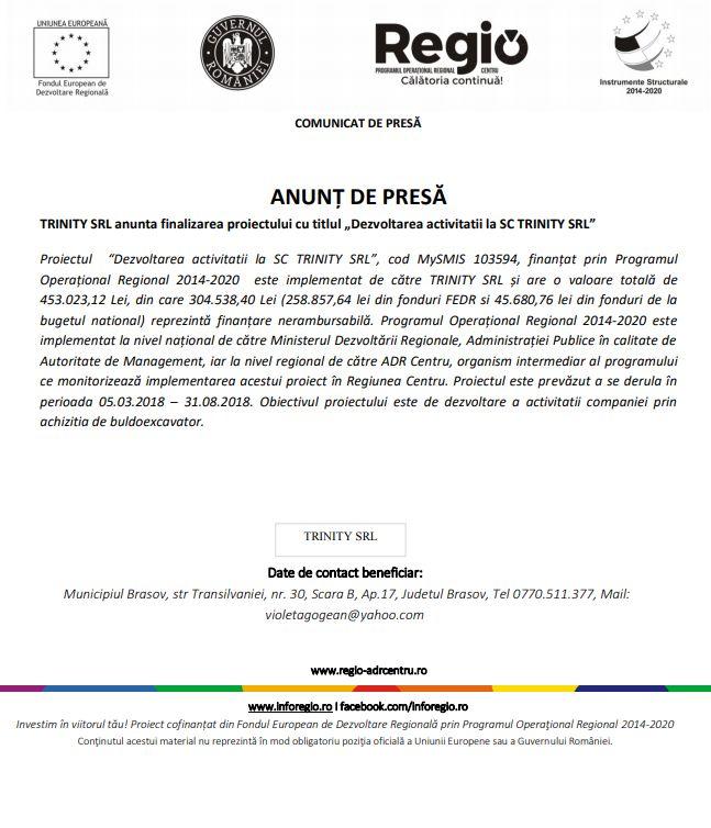 """anunt 30 trinity bun ANUNȚ DE PRESĂ TRINITY SRL anunta finalizarea proiectului cu titlul """"Dezvoltarea activitatii la SC TRINITY SRL"""""""