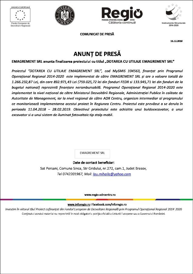 """16 ANUNŢ DE PRESĂ EMAGREMENT SRL anunta finalizarea proiectului cu titlul """"DOTAREA CU UTILAJE EMAGREMENT SRL"""""""