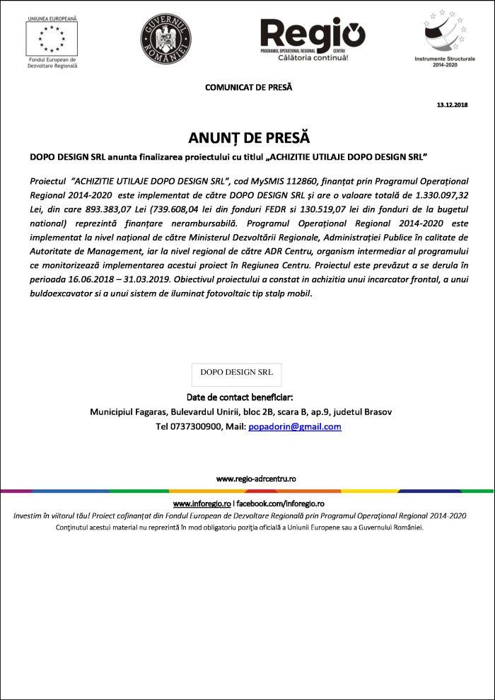 """dopo 13.12.2018 ANUNȚ DE PRESĂ DOPO DESIGN SRL anunta finalizarea proiectului cu titlul """"ACHIZITIE UTILAJE DOPO DESIGN SRL"""""""