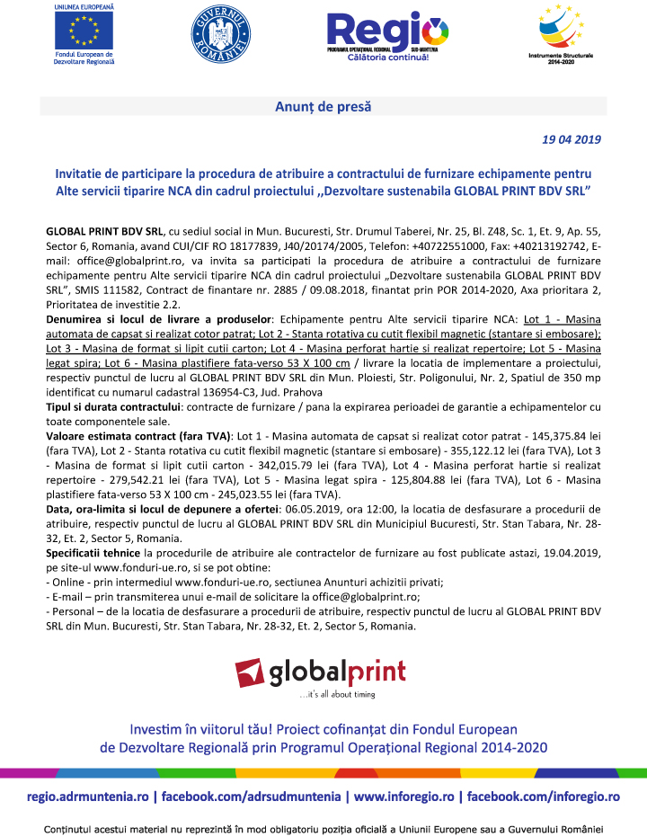 "Anunt in presa invitatie de participare loturi 1 6 Anunt de presa – ""Dezvoltare sustenabila GLOBAL PRINT BDV SRL"""