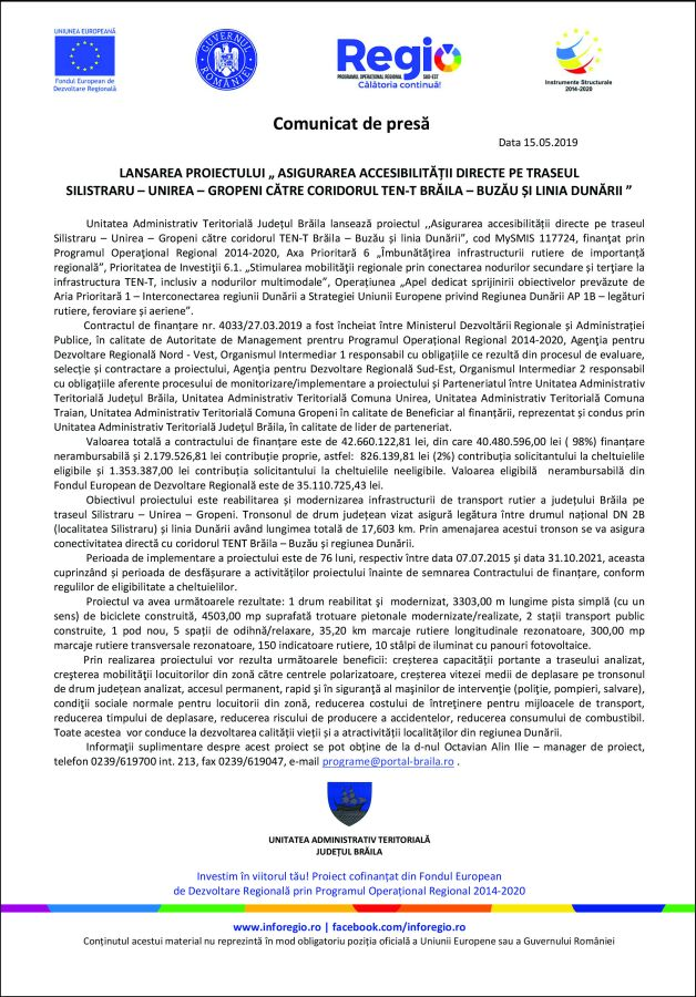 National 4 Comunicat de presă LANSAREA PROIECTULUI ASIGURAREA ACCESIBILITĂȚII DIRECTE PE TRASEUL SILISTRARU   UNIREA  GROPENI CĂTRE CORIDORUL TEN T BRĂILA BUZĂU ȘI LINIA DUNĂRII